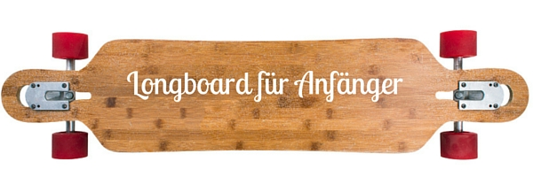 longboard f r anf nger longboard kaufen. Black Bedroom Furniture Sets. Home Design Ideas